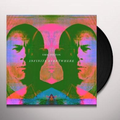 Eric Hilton Infinite Everywhere (LP) Vinyl Record