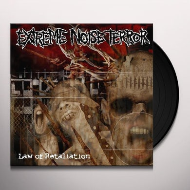 Extreme Noise Terror LAW OF RETALIATION Vinyl Record - Sweden Release