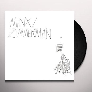 Minx / Zimmerman Vinyl Record