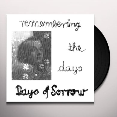 Days of Sorrow REMEMBERING THE DAYS Vinyl Record