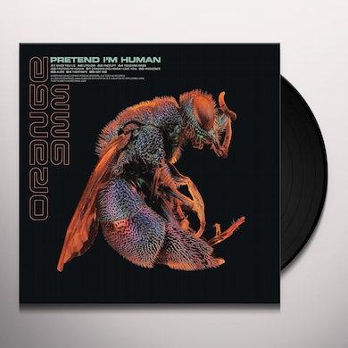 PRETEND I'M HUMAN Vinyl Record