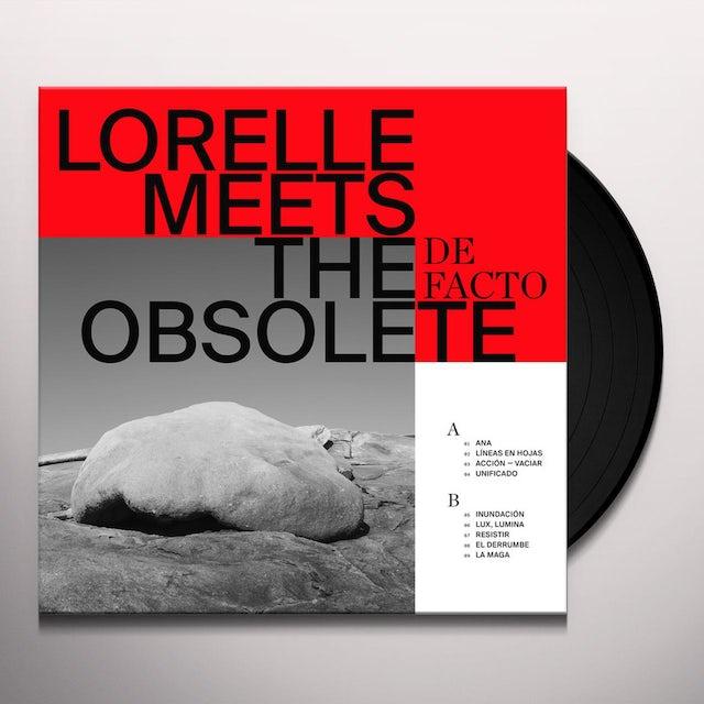 Lorelle Meets The Obsolete RE-FACTO Vinyl Record