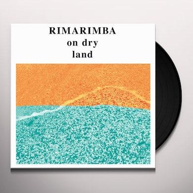 ON DRY LAND Vinyl Record