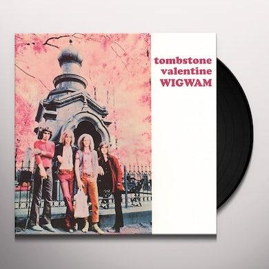 Wigwam TOMBSTONE VALENTINE Vinyl Record