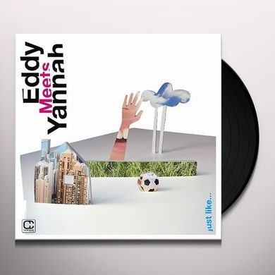 Eddy Meets Yannah JUST LIKE Vinyl Record