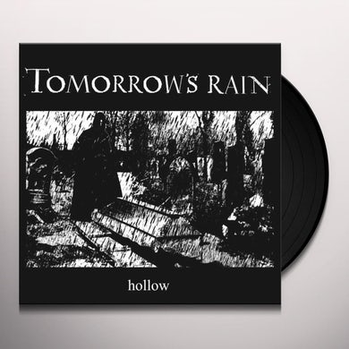 Tomorrow'S Rain HOLLOW Vinyl Record