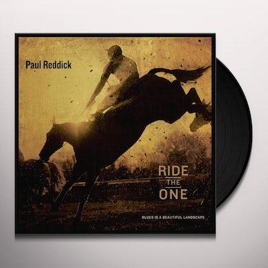 Paul Reddick RIDE THE ONE Vinyl Record