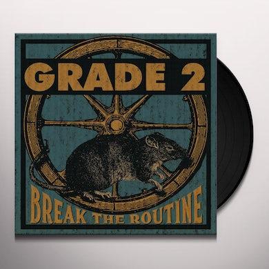 Grade 2 BREAK THE ROUTINE Vinyl Record