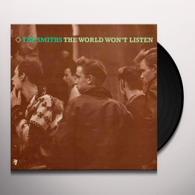 The Smiths WORLD WON'T LISTEN Vinyl Record