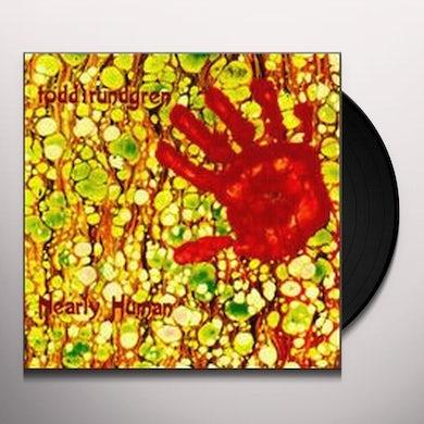 Todd Rundgren NEARLY HUMAN Vinyl Record