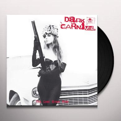 Dark Carnival LAST GREAT RIDE Vinyl Record