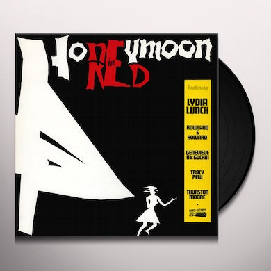 Lydia Lunch HONEYMOON IN RED Vinyl Record
