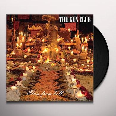 The Gun Club ELVIS FROM HELL Vinyl Record