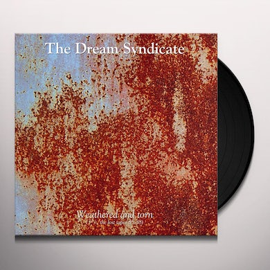 The Dream Syndicate WEATHERED & TORN (3 1/2 THE LOST TAPES 85-88) Vinyl Record