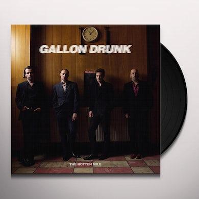 Gallon Drunk ROTTEN MILE Vinyl Record