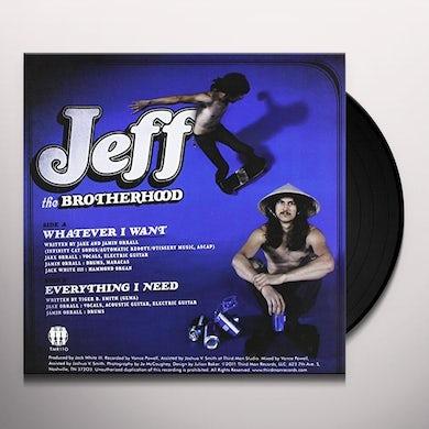 Jeff The Brotherhood WHATEVER I WANT / EVERYTHING I NEED Vinyl Record