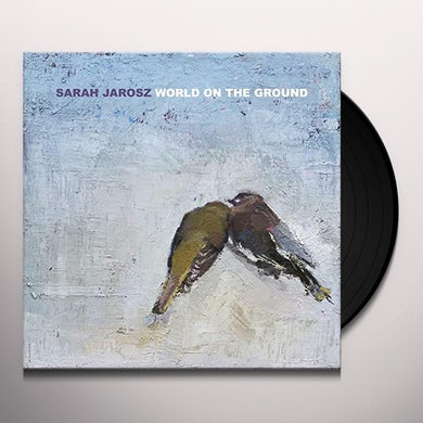 Sarah Jarosz WORLD ON THE GROUND Vinyl Record