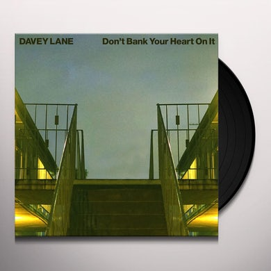 Davey Lane DON'T BANK YOUR HEART ON IT Vinyl Record
