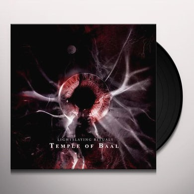 TEMPLE OF BAAL LIGHTSLAYING RITUALS Vinyl Record