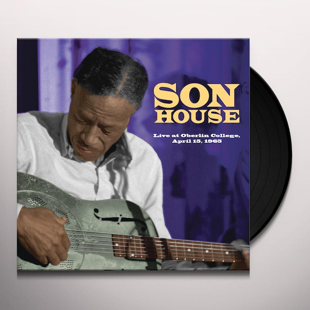 Son House LIVE AT OBERLIN COLLEGE APRIL 15 1965 Vinyl Record
