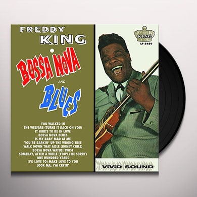 Freddie King BOSSA NOVA & BLUES Vinyl Record