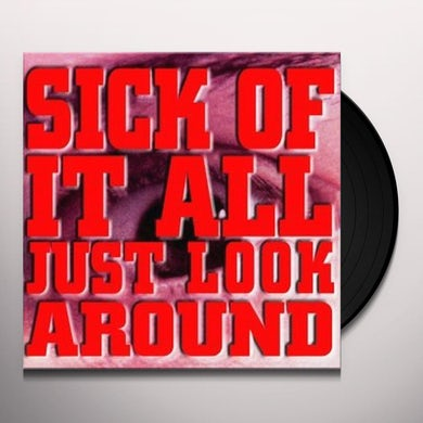 Sick Of It All JUST LOOK AROUND Vinyl Record
