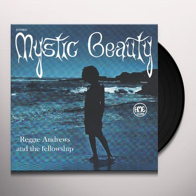Reggie Andrews & Fellowship MYSTIC BEAUTY Vinyl Record