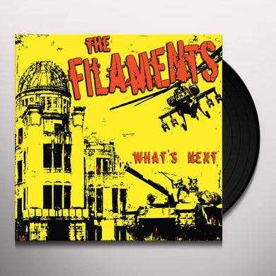 The Filaments WHATS NEXT Vinyl Record