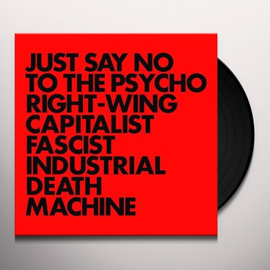 Gnod JUST SAY NO TO THE PSYCHO RIGHT-WING CAPITALIST Vinyl Record