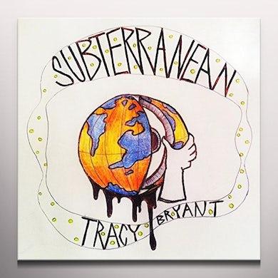 Tracy Bryant SUBTERRANEAN Vinyl Record