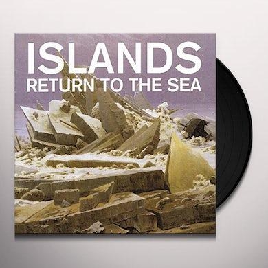 Islands RETURN TO THE SEA Vinyl Record
