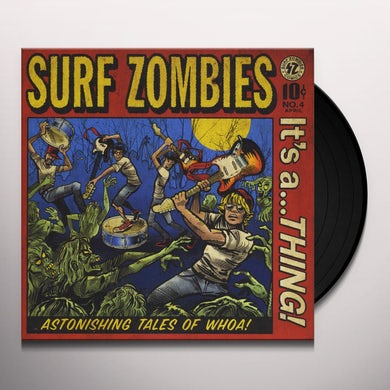 Surf Zombies IT'S A THING Vinyl Record