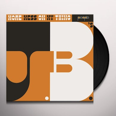 The J.B.'s MORE MESS ON MY THING Vinyl Record