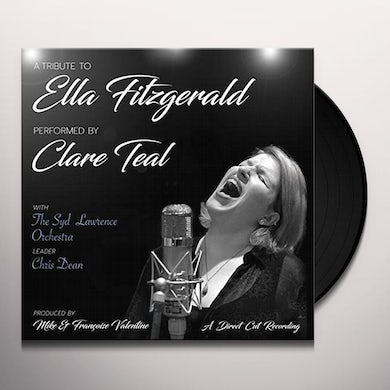Clare Teal & The Syd Lawrence Orchestra TRIBUTE TO ELLA FITZGERALD Vinyl Record