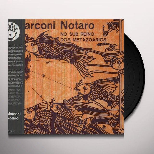 Marconi Notaro NO SUB REINO DOS METAZOARIOS Vinyl Record