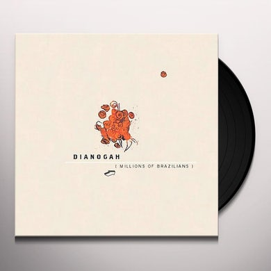 Dianogah MILLIONS OF BRAZILIANS Vinyl Record