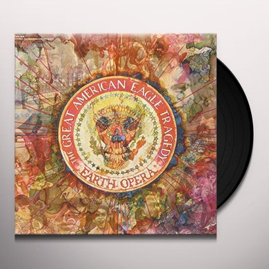 Earth Opera AMERICAN EAGLE TRAGEDY Vinyl Record