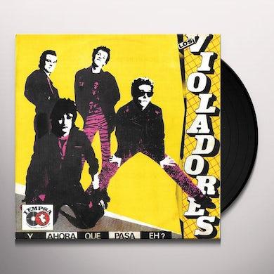 Los Violadores Y AHORA QUE PASA EH Vinyl Record