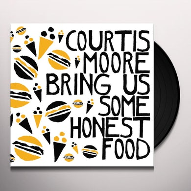 Alan Courtis / Aaron Moore BRING US SOME HONEST FOOD Vinyl Record