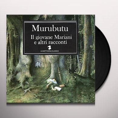 Murubutu IL GIOVANE MARIANI ED ALTRI RACCONTI Vinyl Record