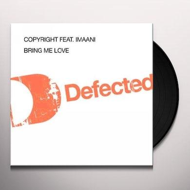 Copyright BRING MY LOVE Vinyl Record