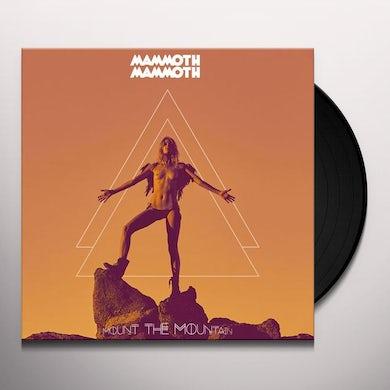 Mammoth Mammoth MOUNT THE MOUNTAIN Vinyl Record