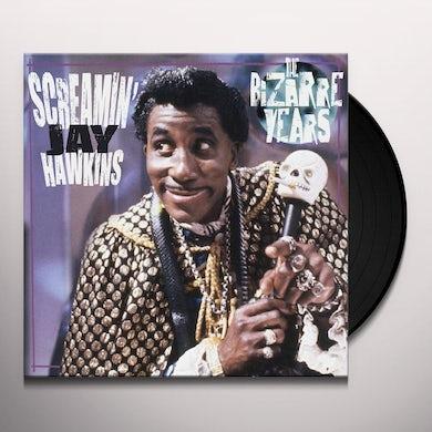 Screamin Jay Hawkins Bizarre Years Vinyl Record