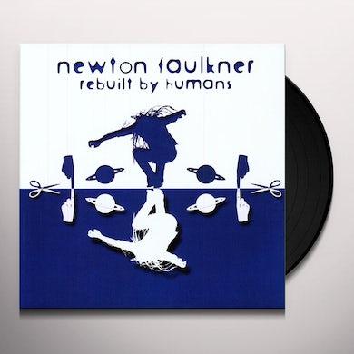 Newton Faulkner REBUILT BY HUMANS Vinyl Record - UK Release