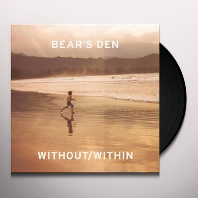 Bear's Den WITHOUT / WITHIN Vinyl Record