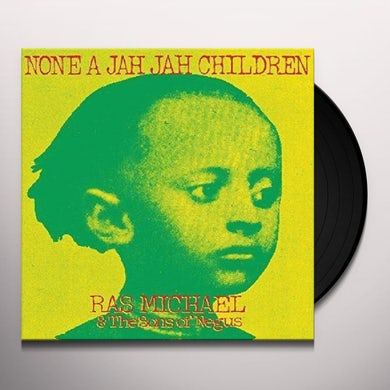 NONE A JAH JAH CHILDREN Vinyl Record