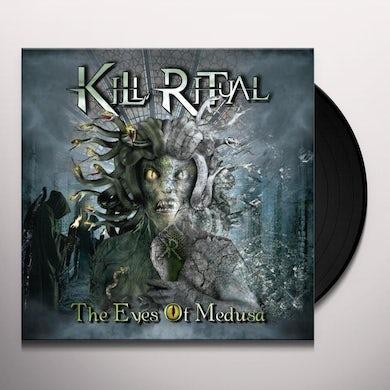 Kill Ritual THE EYES OF MEDUSA Vinyl Record