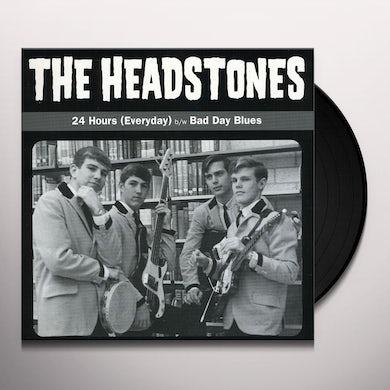 Headstones 24 HOURS EVERYDAY / BAD DAY BLUES Vinyl Record