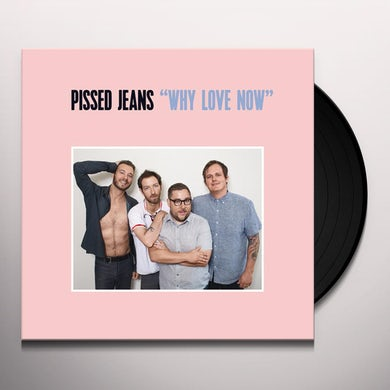 WHY LOVE NOW Vinyl Record