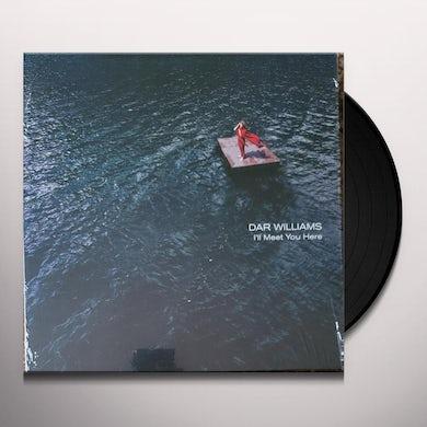 I'LL MEET YOU HERE Vinyl Record